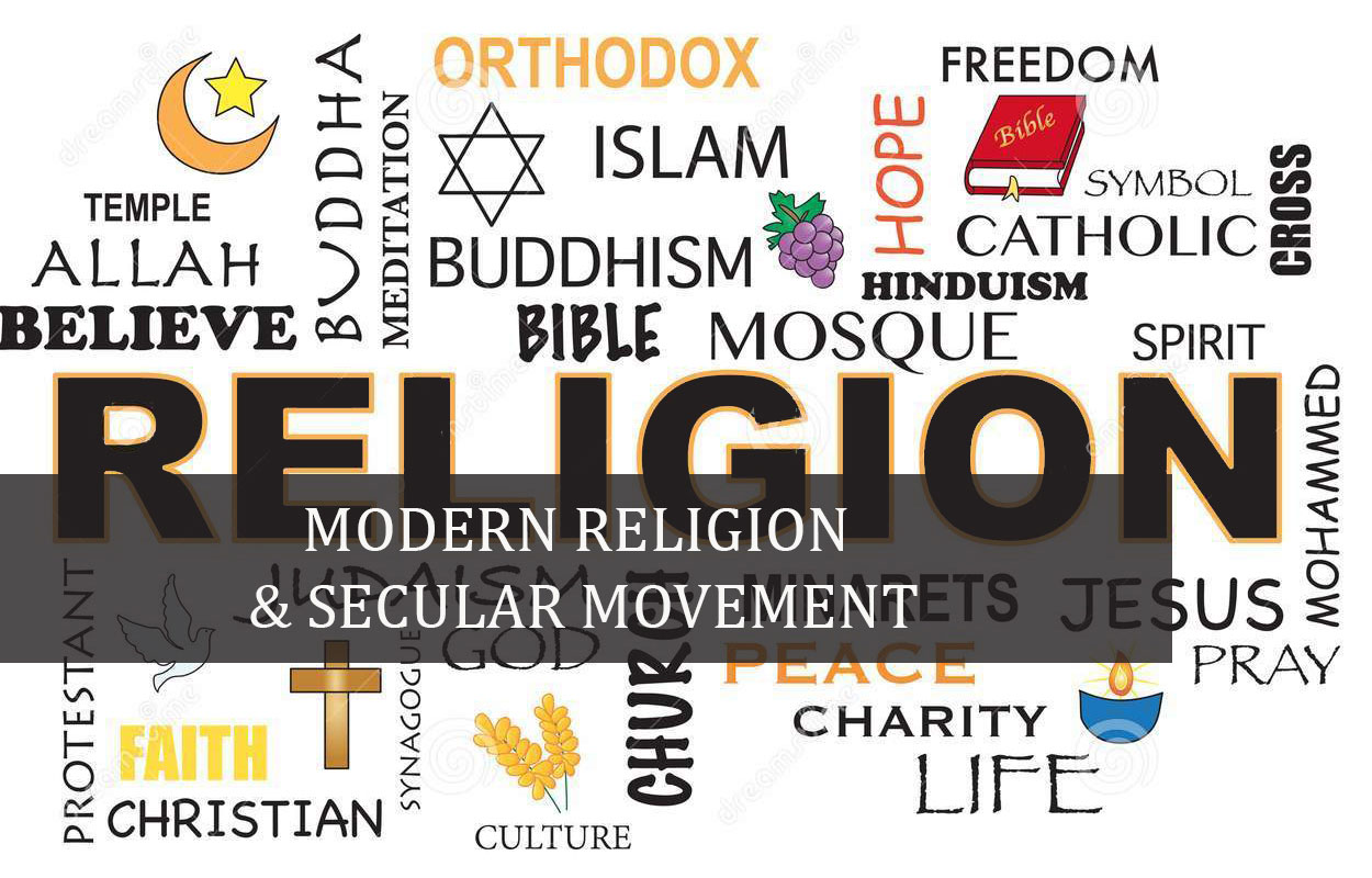 Modern Religion & Secular Movement