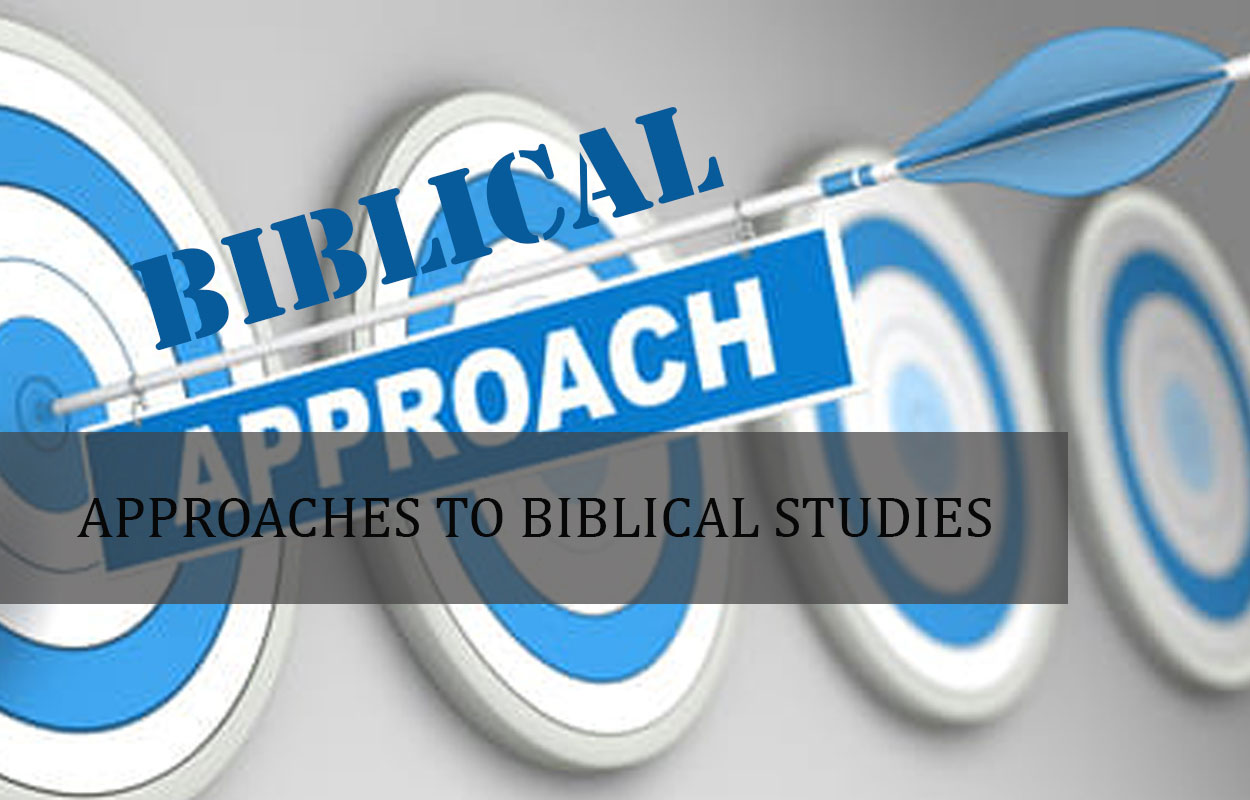 Approaches to Biblical Studies